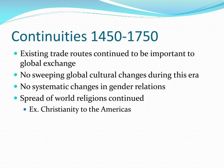 Continuities 1450-1750