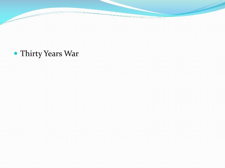 Thirty Years War