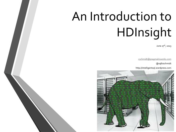 An introduction to hdinsight