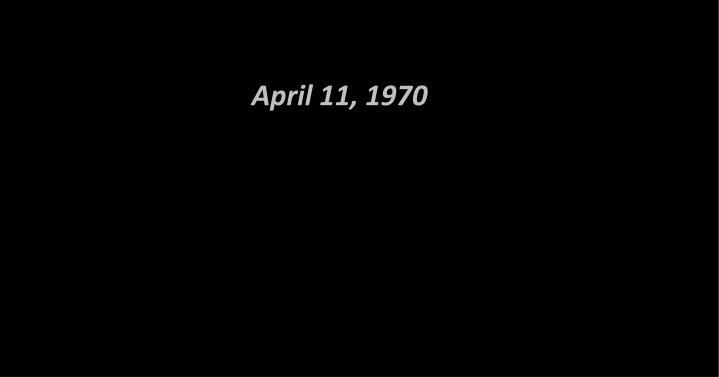 April 11, 1970