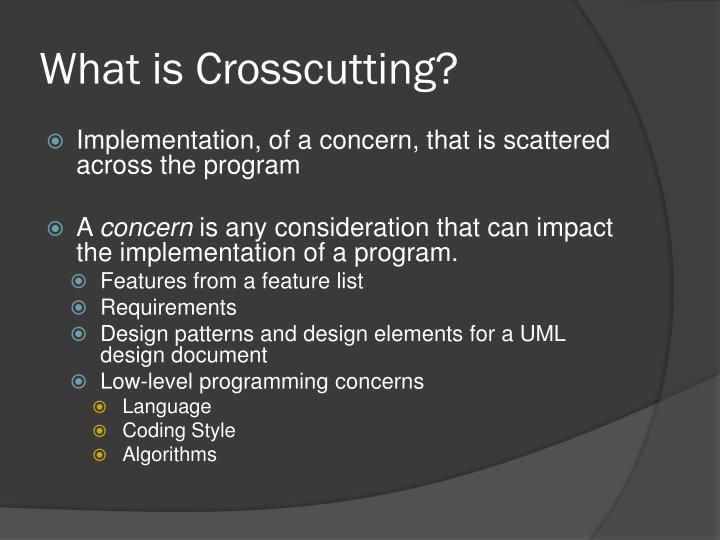 What is crosscutting