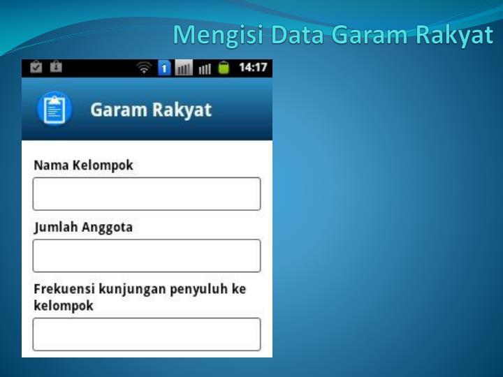 Mengisi Data Garam Rakyat