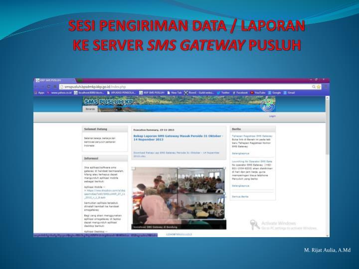 SESI PENGIRIMAN DATA / LAPORAN