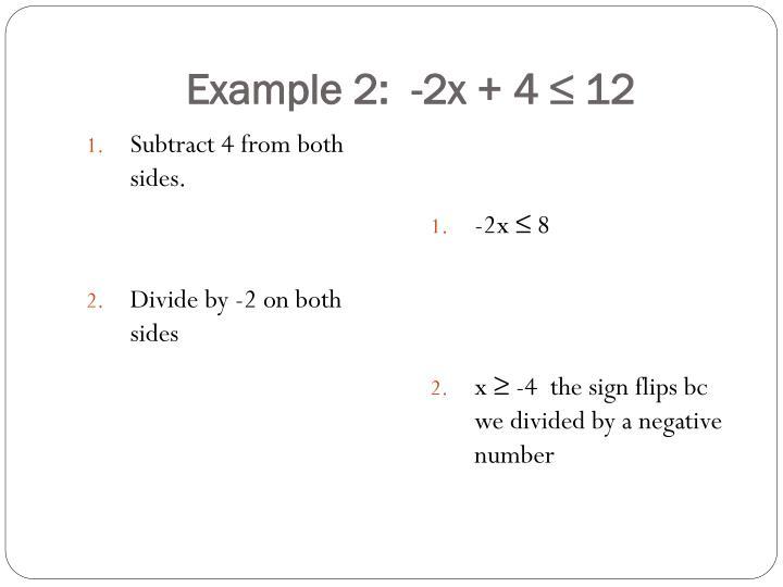 Example 2:  -2x + 4 ≤ 12
