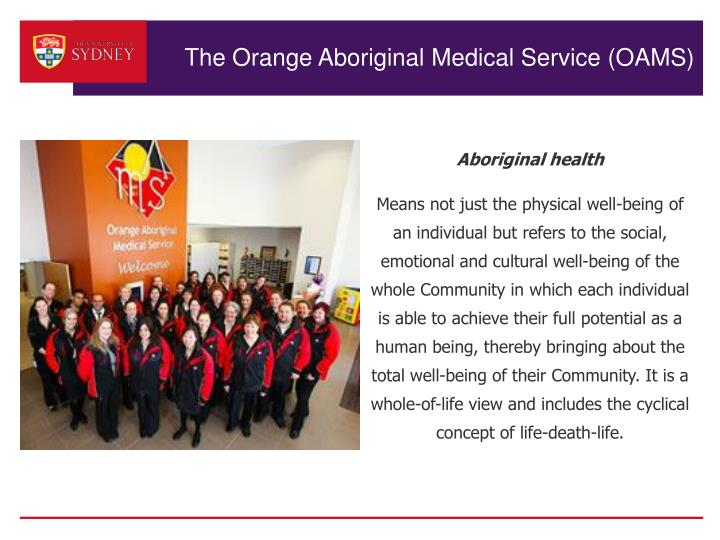 The Orange Aboriginal Medical Service (OAMS)