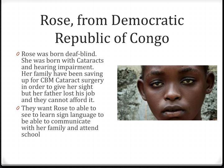 Rose, from Democratic Republic of Congo