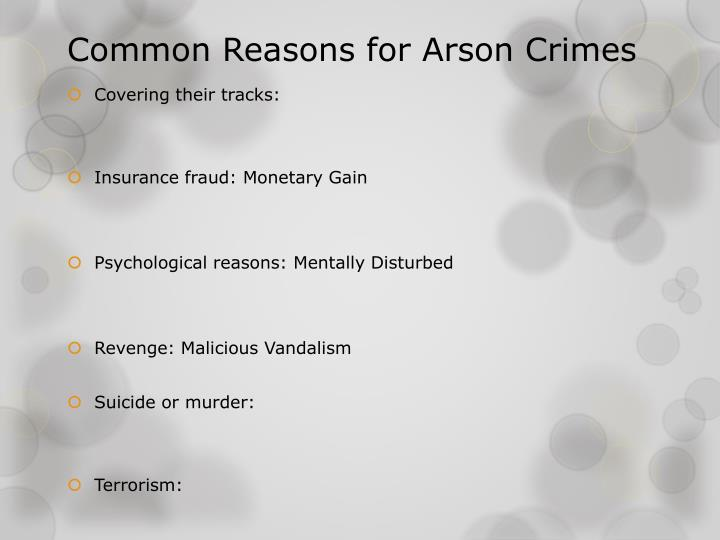Common Reasons for Arson Crimes