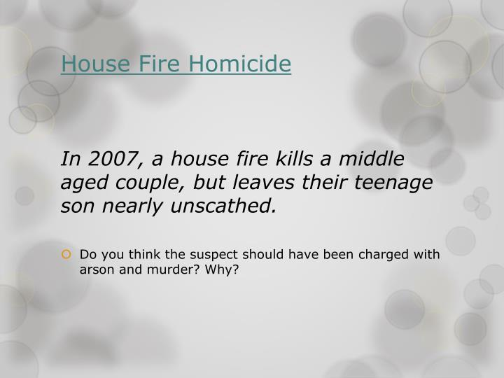 House Fire Homicide