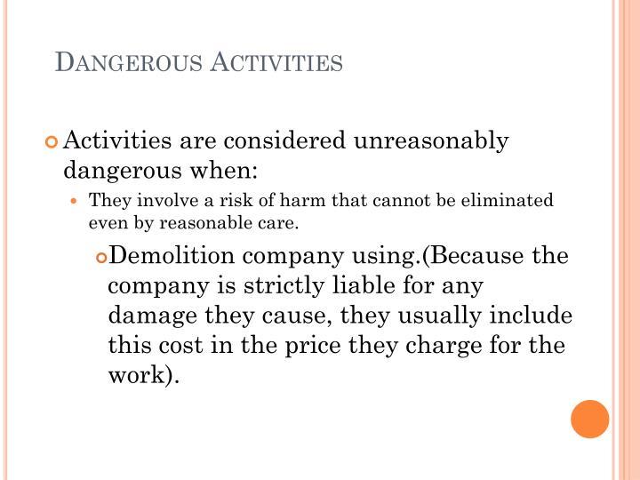 Dangerous Activities