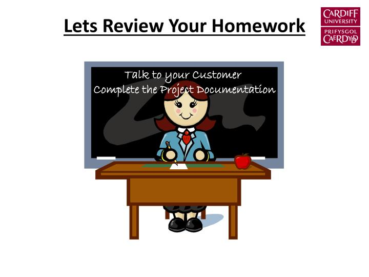 Lets Review Your Homework