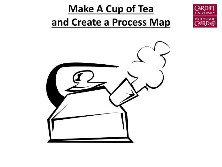 Make A Cup of Tea