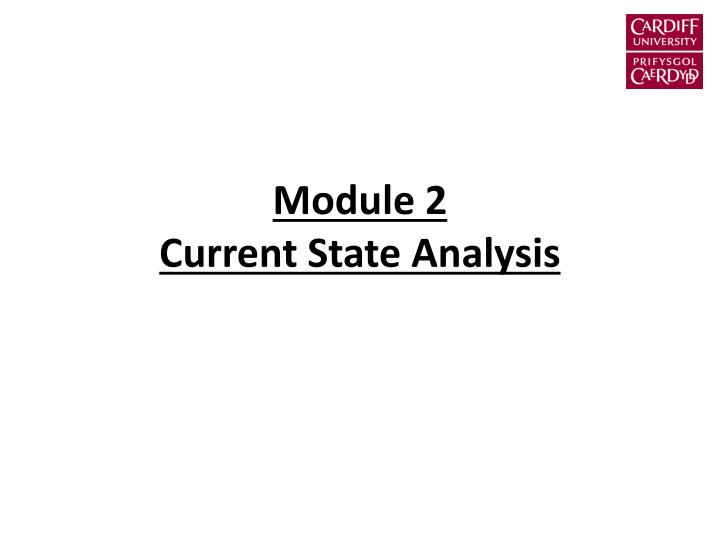 module 2 current state analysis