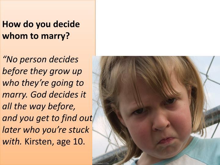 How do you decide whom to marry?