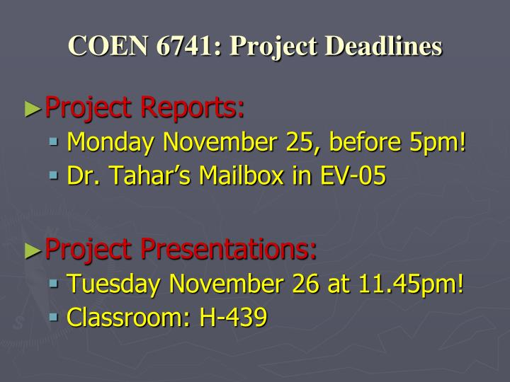 COEN 6741: Project Deadlines