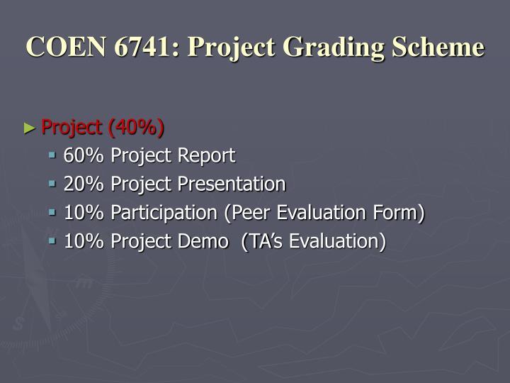 COEN 6741: Project Grading Scheme