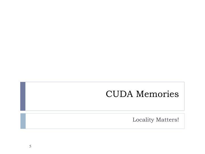 CUDA Memories