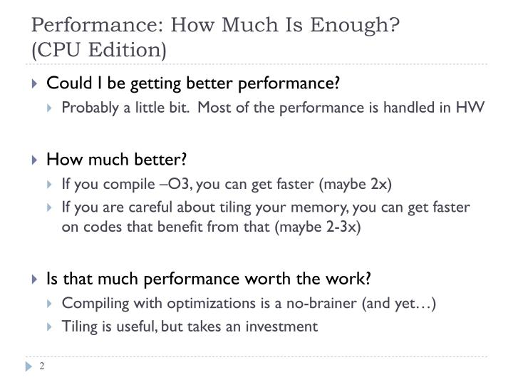 Performance: How Much Is Enough?