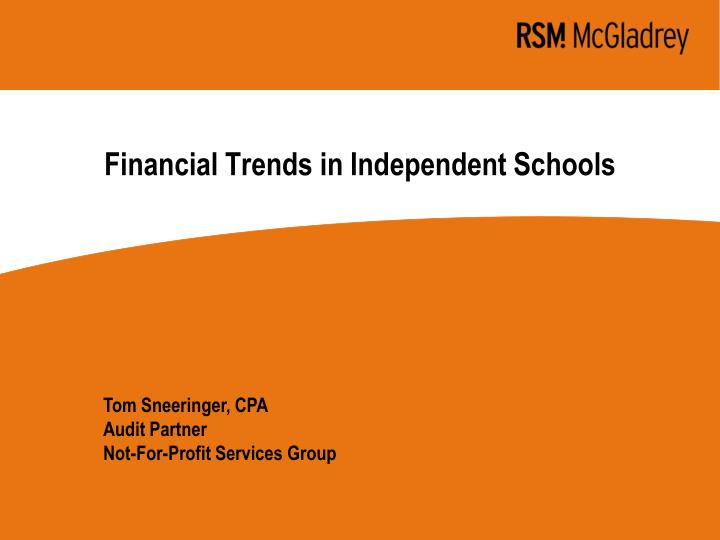 Financial trends in independent schools