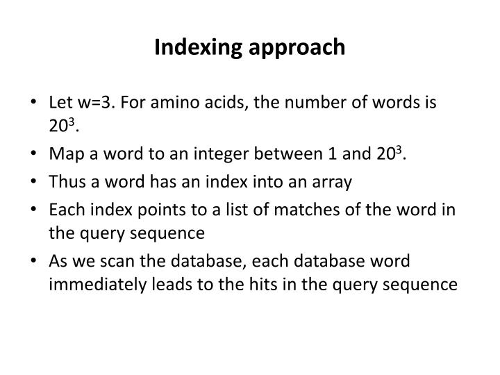 Indexing approach