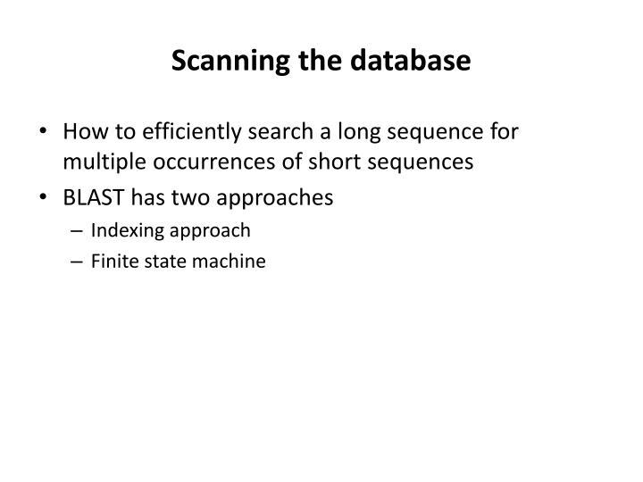 Scanning the database