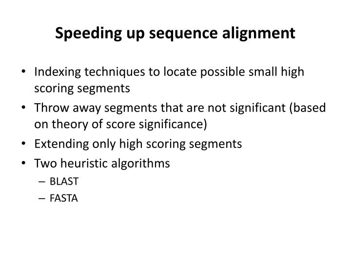 Speeding up sequence alignment