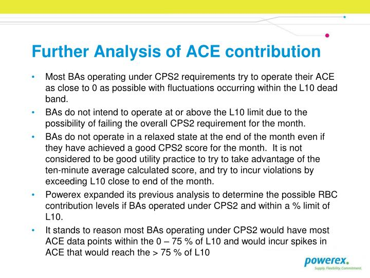 Further Analysis of ACE contribution