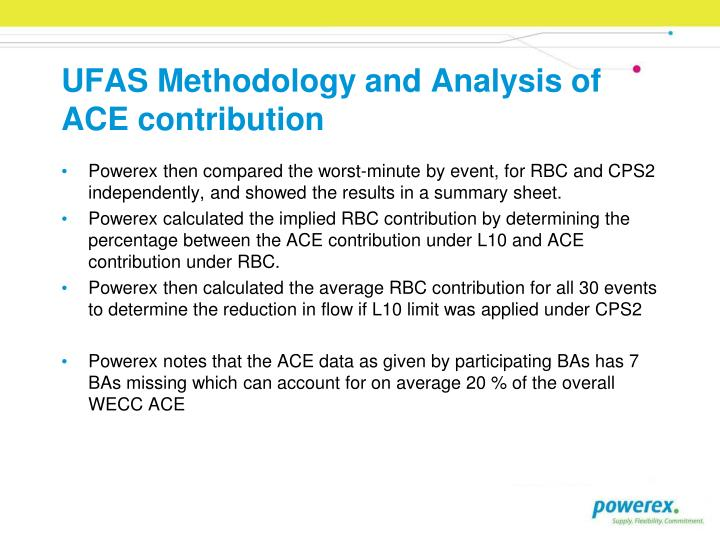 UFAS Methodology and Analysis of ACE contribution