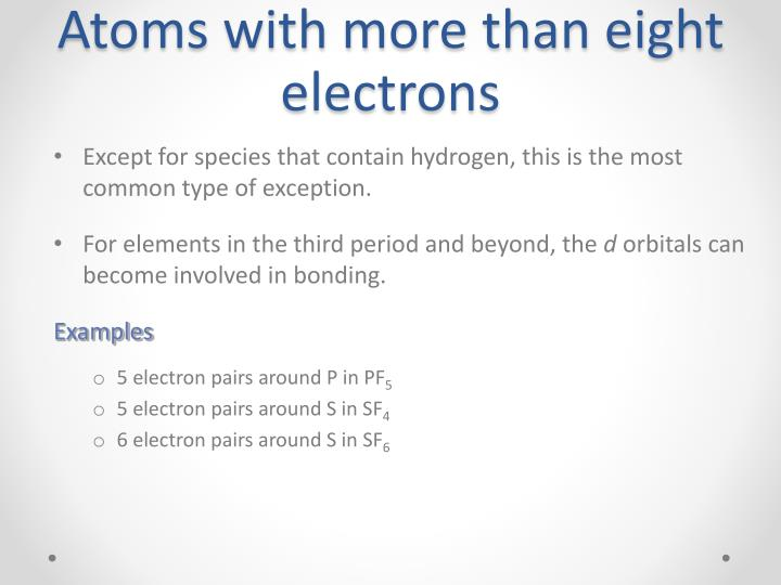 Atoms with more than eight electrons