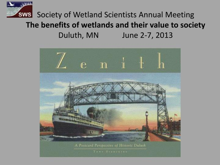Society of Wetland Scientists Annual Meeting
