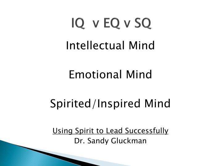 IQ  v EQ v SQ