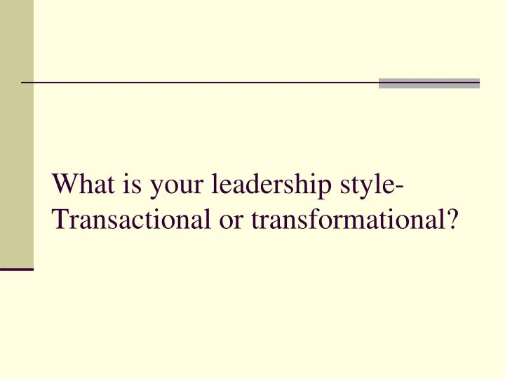 """differences between transformational and transactional leadership Leadership literature in the past decade has drawn a sharp distinction between three types of leadership: transactional, charismatic and transformational the leadership literature has dealt extensively with the sources and aspects of these leadership patterns, particularly in the context of """"the leader and his people"""", emphasizing."""