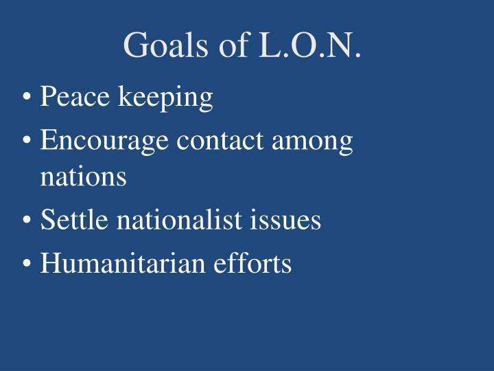 Goals of L.O.N.