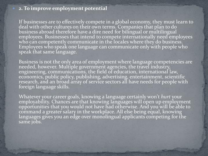 2. To improve employment potential