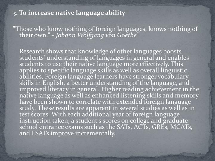 3. To increase native language ability