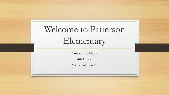 Welcome to patterson elementary