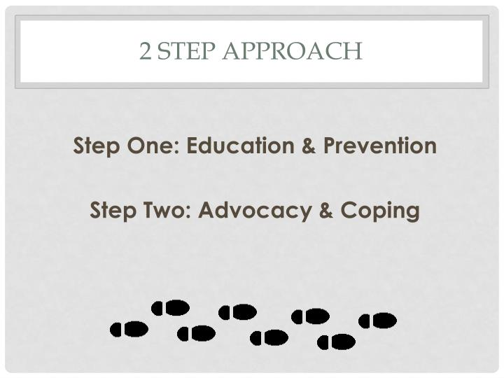 2 step approach