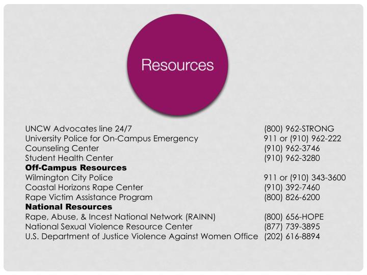 UNCW Advocates line 24/7(800) 962-STRONG