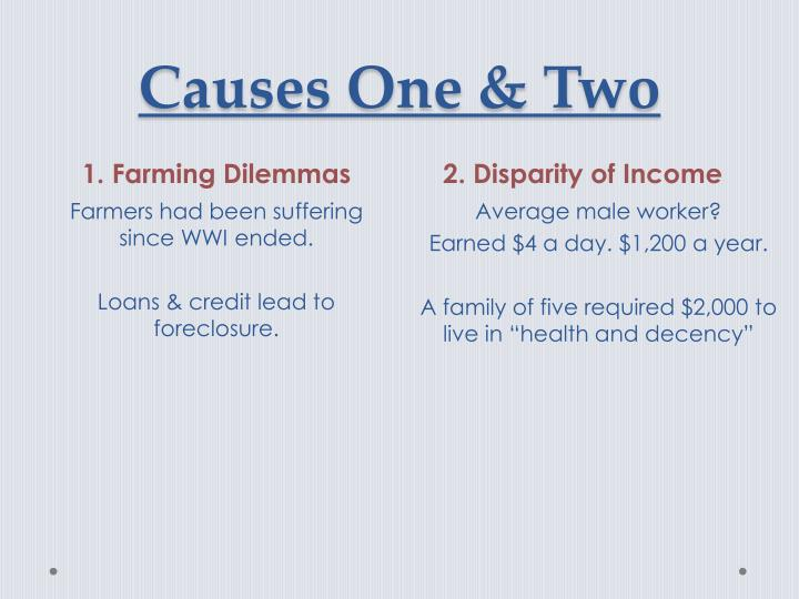 Causes One & Two