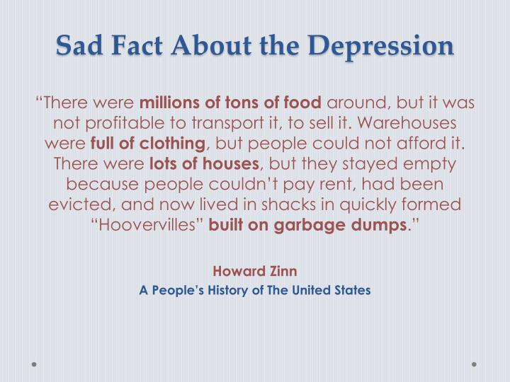 Sad Fact About the Depression