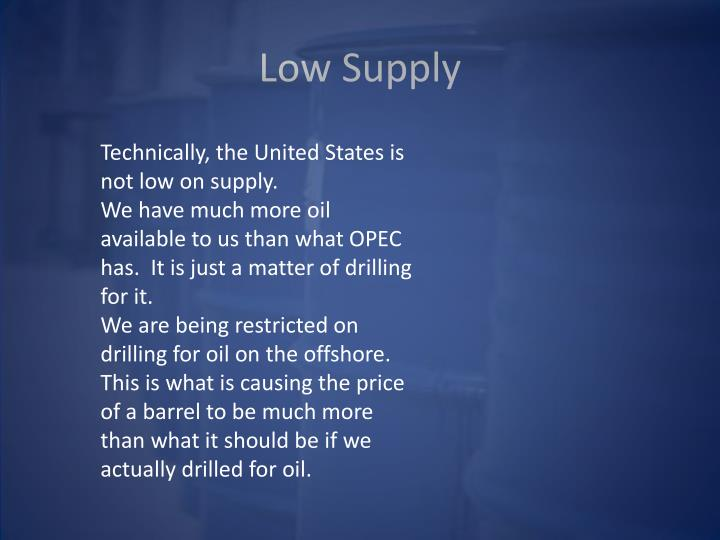 Low Supply