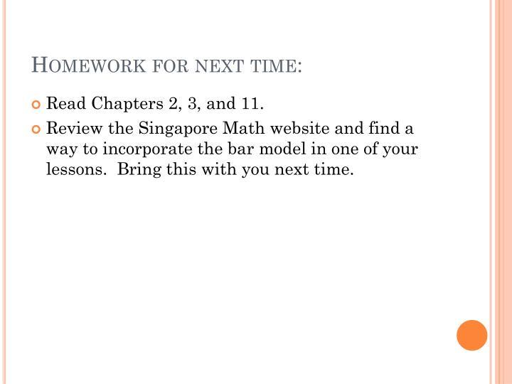 Homework for next time: