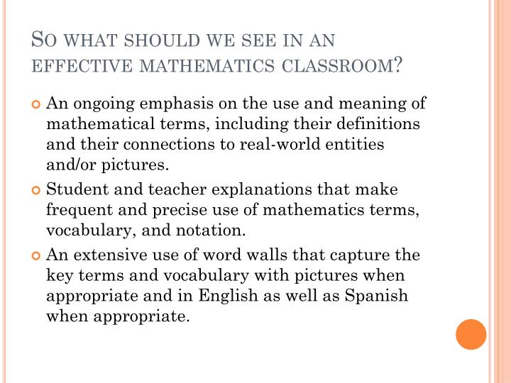 So what should we see in an effective mathematics classroom?