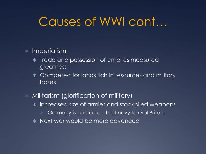 Causes of WWI cont…