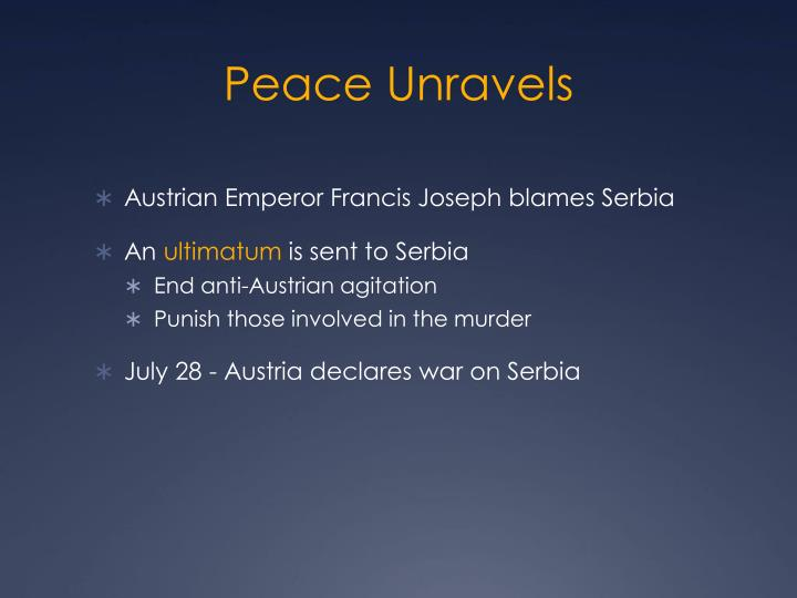 Peace Unravels