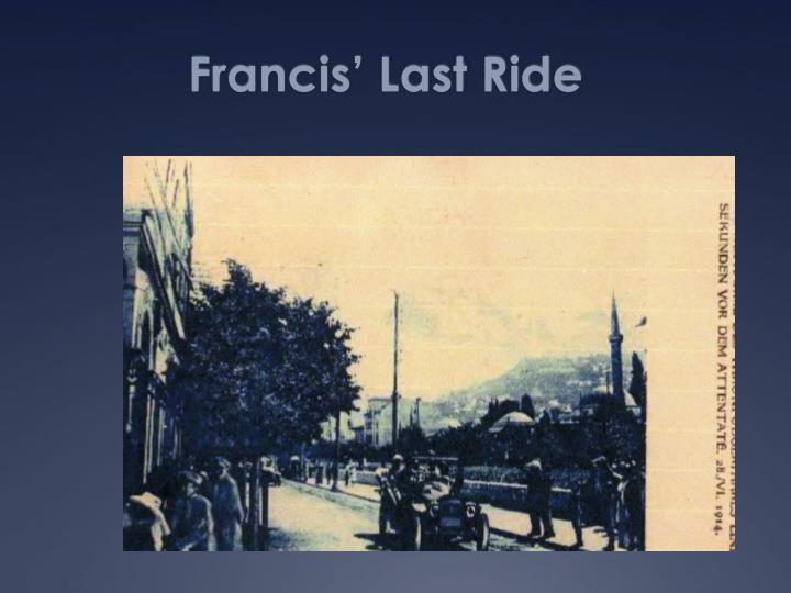 Francis' Last Ride