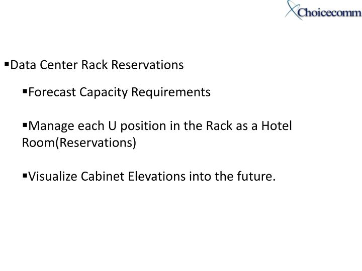 Data Center Rack Reservations