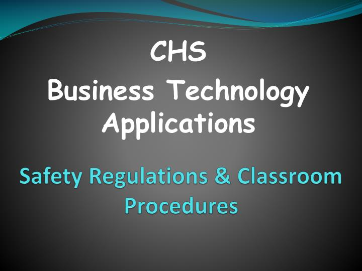 Safety regulations classroom procedures