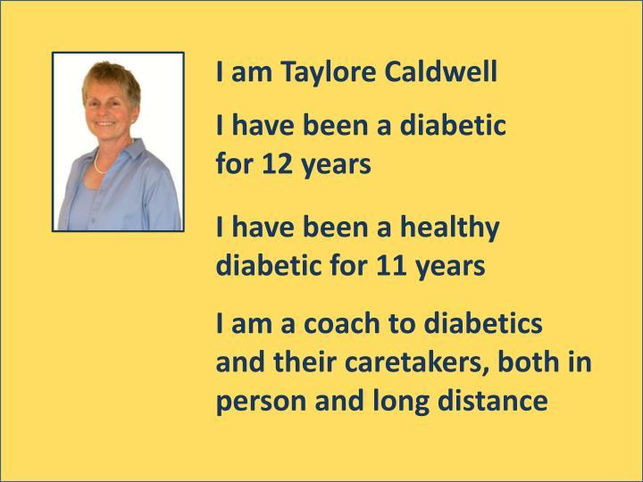 I am Taylore Caldwell