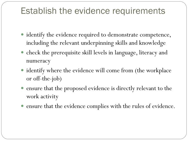 Establish the evidence requirements