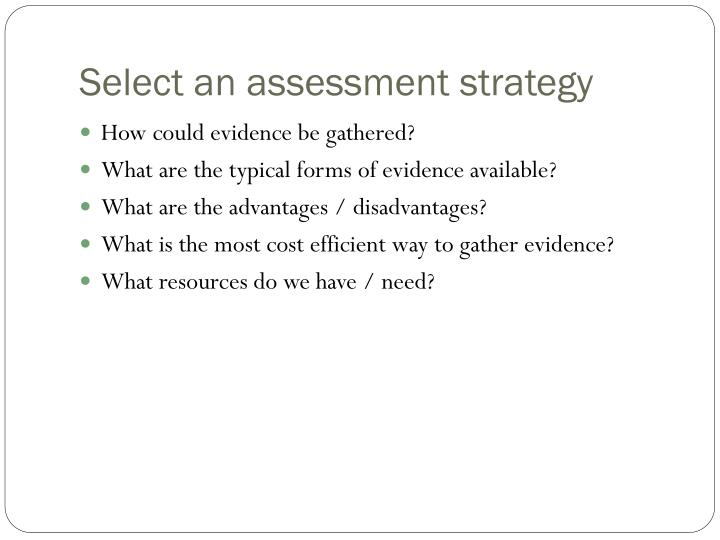 Select an assessment strategy